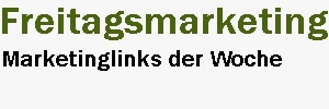 Freitagsmarketing, Marketing zum Freitag